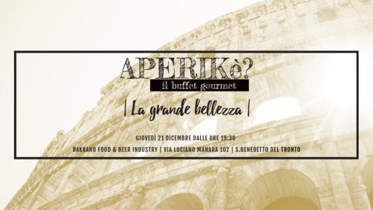 APERIKè – Il buffet gourmet – La grande bellezza: omaggio alla cucina romana