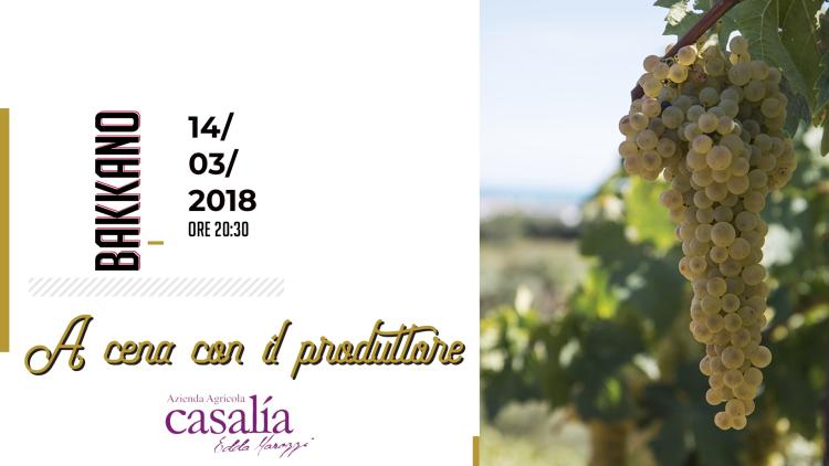 A cena con il produttore || Azienda agricola Casalìa